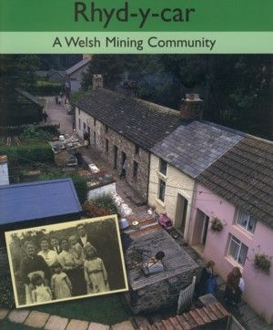 Rhyd-y-car — A Welsh Mining Community