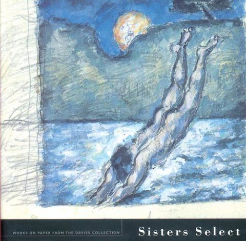 Sisters Select - Works on paper from the Davies collection